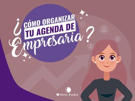 ¿Cómo organizar la agenda de una empresaria?