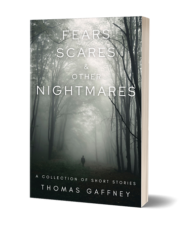 FEARS, SCARES, & OTHER NIGHTMARES