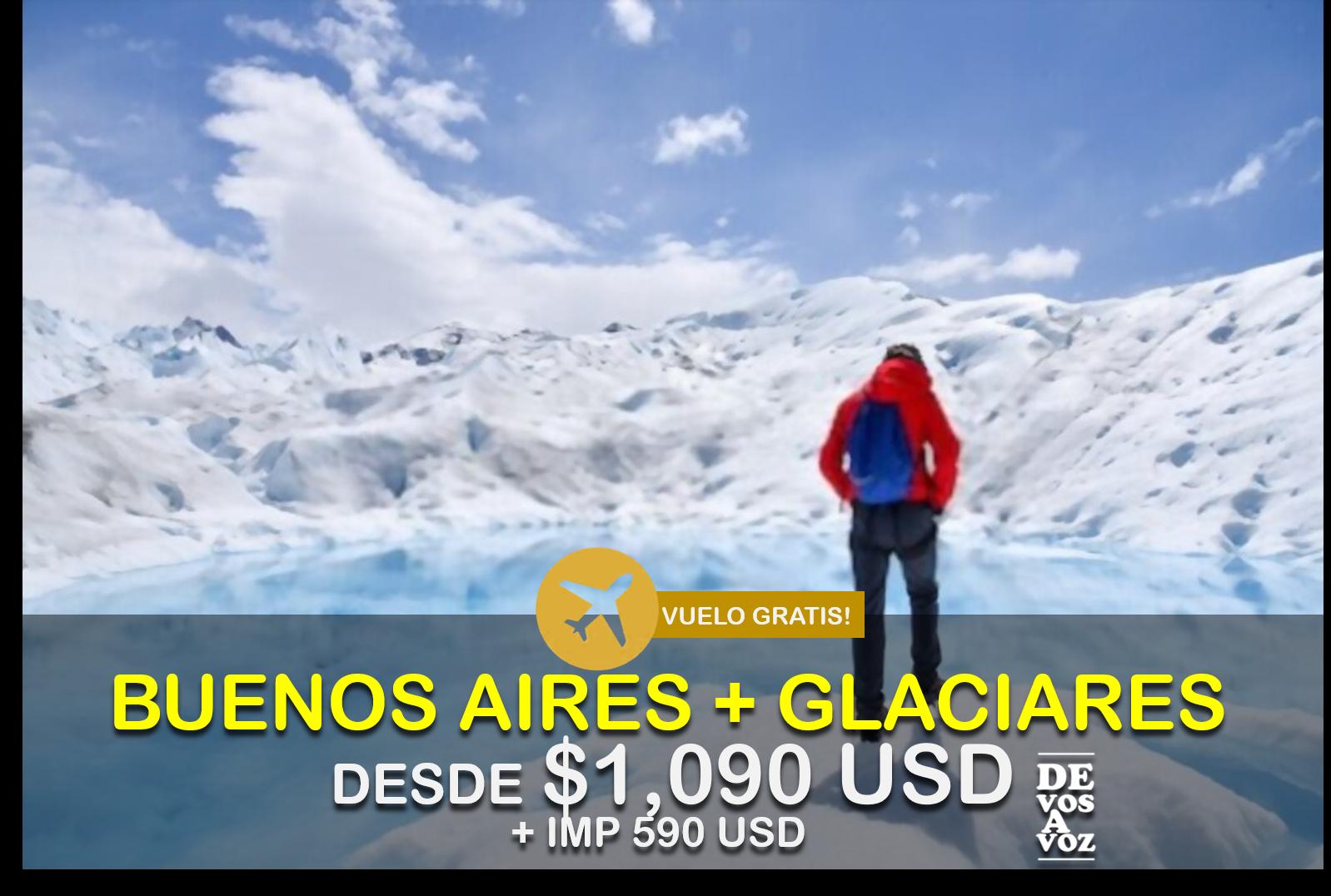 BUENOS AIRES +  GLACIARES