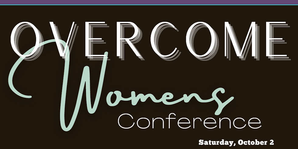 Overcome Women's Conference - EVENING SESSION