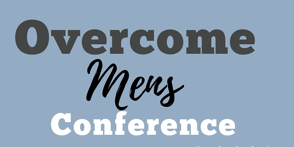 Overcome Men's Conference - Evening Session