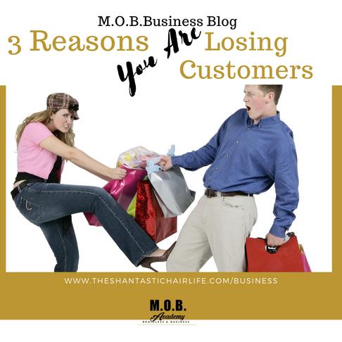 3 Reasons You're Losing Customers