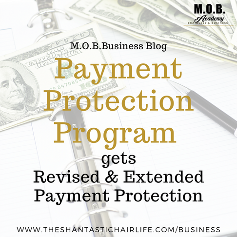 Payment Protection Program Gets Revised & Extended Payment Protection Weeks