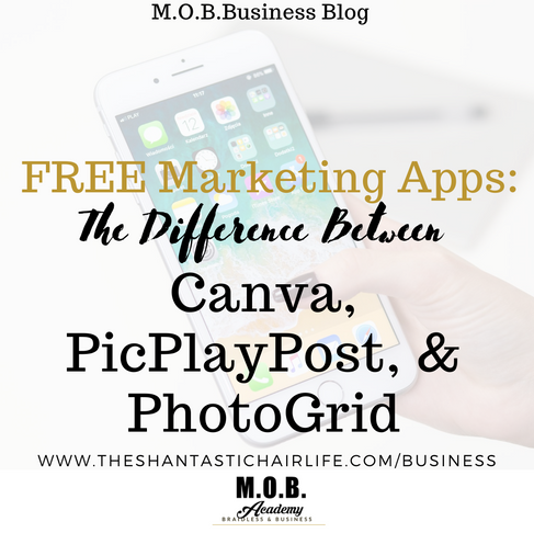 Free Marketing Apps: The Difference Between Canva, PicPlayPost, & PhotoGrid