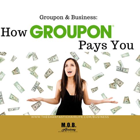 Groupon & Business: How Groupon Pays You