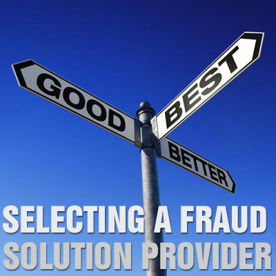 Fundamentals for Selecting a Fraud Solution Provider