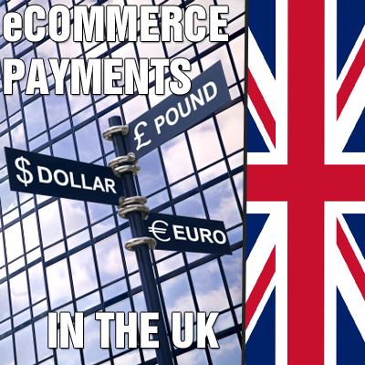 eCommerce Payments in the UK