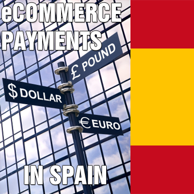 eCommerce Payments in Spain