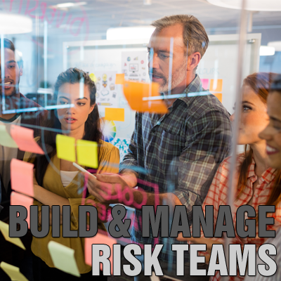 Build & Manage High Performing Risk Teams