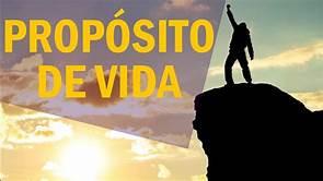 PROPÓSITO DE VIDA - 2ª PARTE
