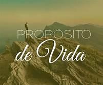 PROPÓSITO DE VIDA - 1ª PARTE