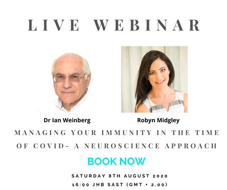 Managing Your Immunity In The Time of COVID - A Neuroscience Approach