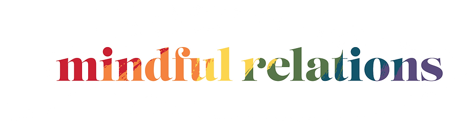 """""""Mindful Relations"""" in rainbow colors against a paint stroke background"""