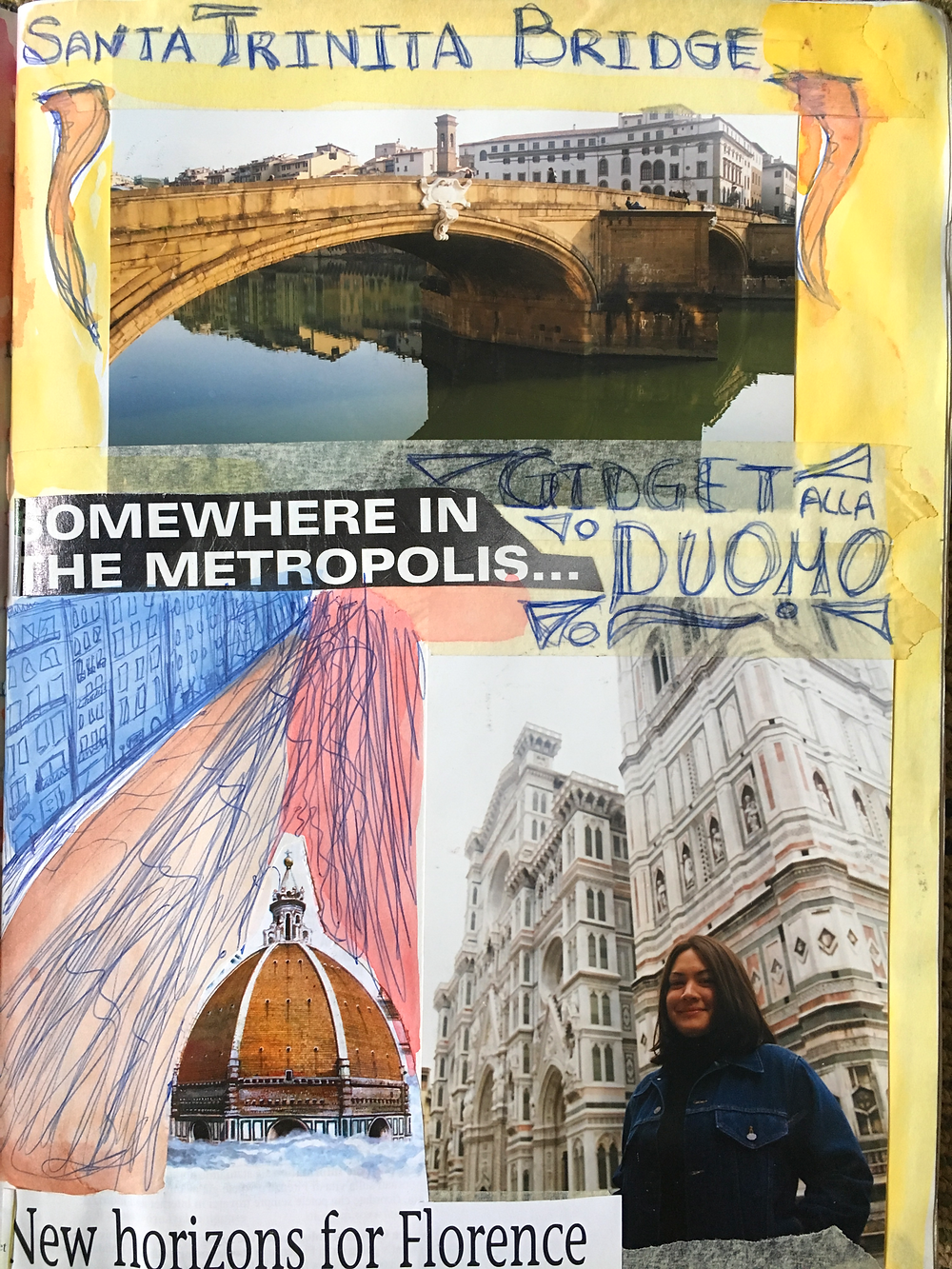 A page from my artists journal, with a picture of the Santa Trinita Bridge and me in front of the infamous Duomo.