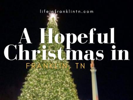 Hopeful Christmas in Franklin TN