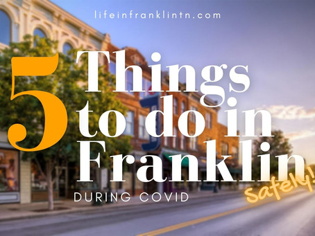 5 Safe Things to Do in Franklin