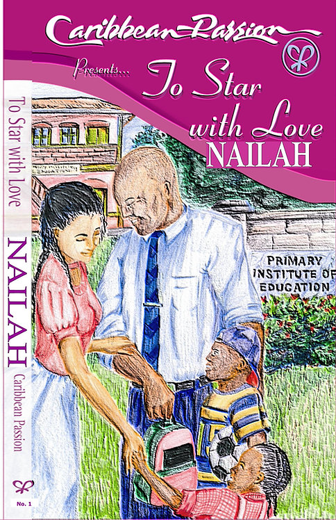 To Star, With Love by Nailah