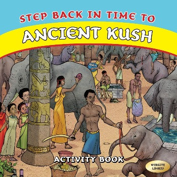 Step Back in Time to Ancient Kush by K.N. Chimbiri
