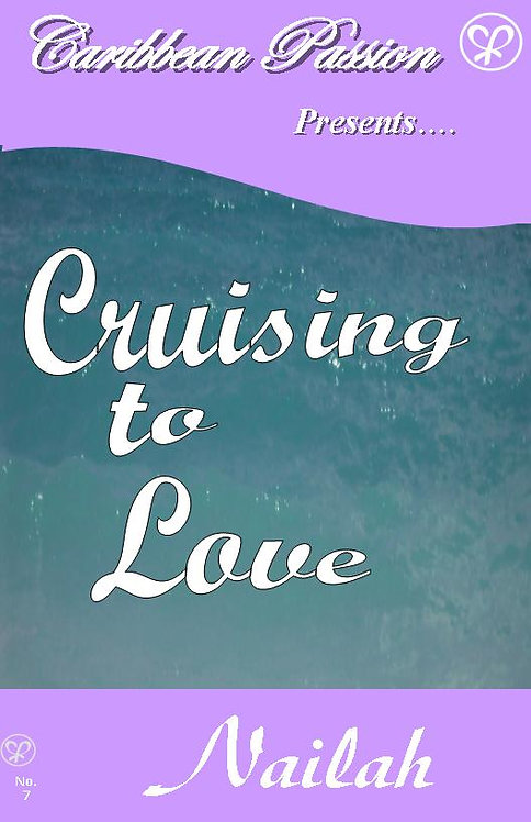 Cruising to Love by Nailah