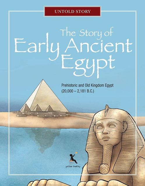 The Story of Early Ancient Egypt by K.N. Chimbiri