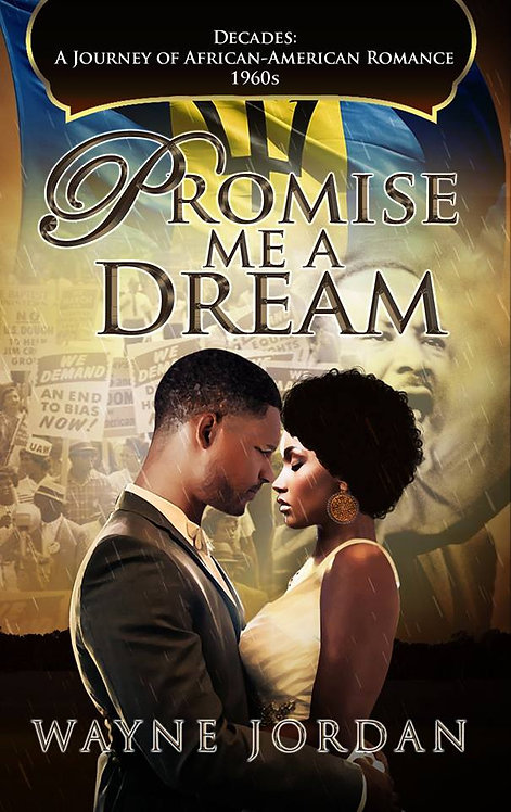 Promise Me A Dream by Wayne Jordan