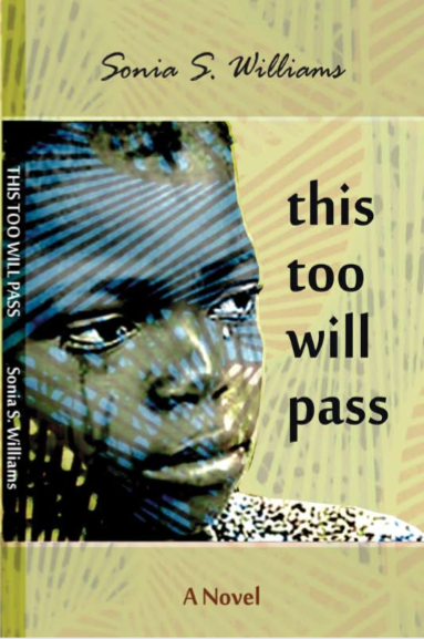 This Too Will Pass by Sonia Williams