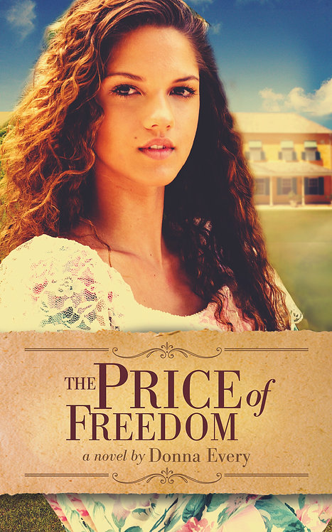 The Price of Freedom by Donna Every