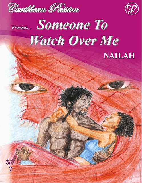 Someone To Watch Over Me by Nailah