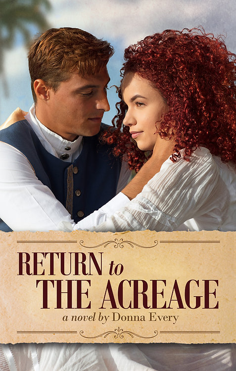 Return to the Acreage by Donna Every