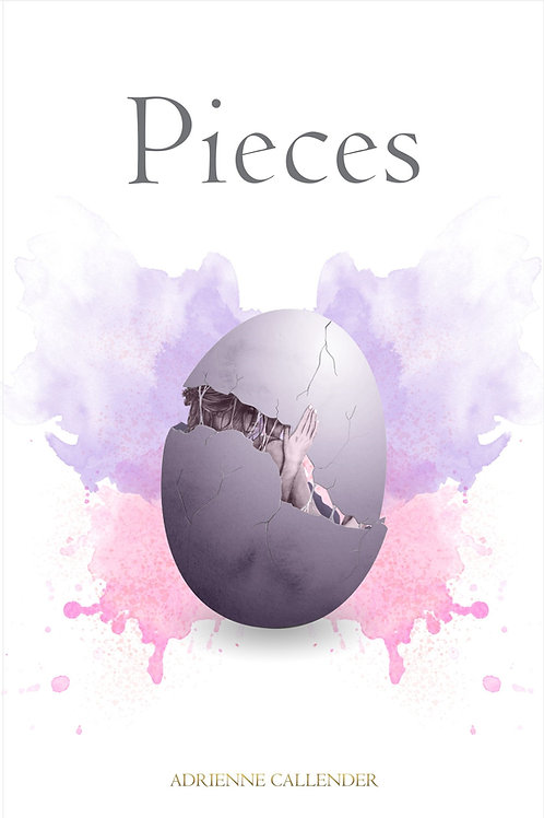 Pieces: An Anthology by Adrienne Callender