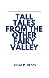 Tall Tales From The Other Fairy Valley