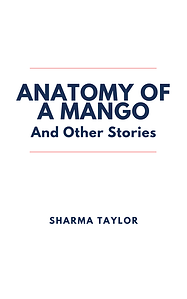 Anatomy of a Manago and Other Stories