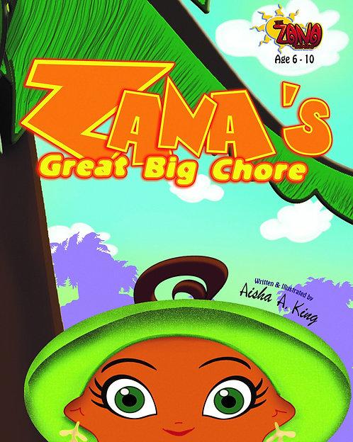 Zana's Great Big Chore by Aisha A. King