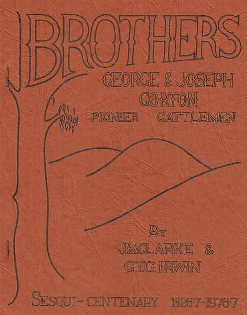 Brothers Gorton- JM Clarke & GTG Irwin
