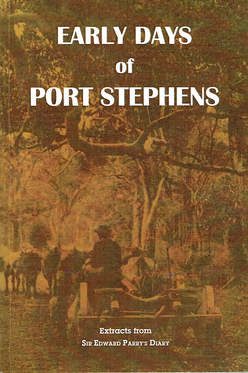 Early Days of Port Stephens