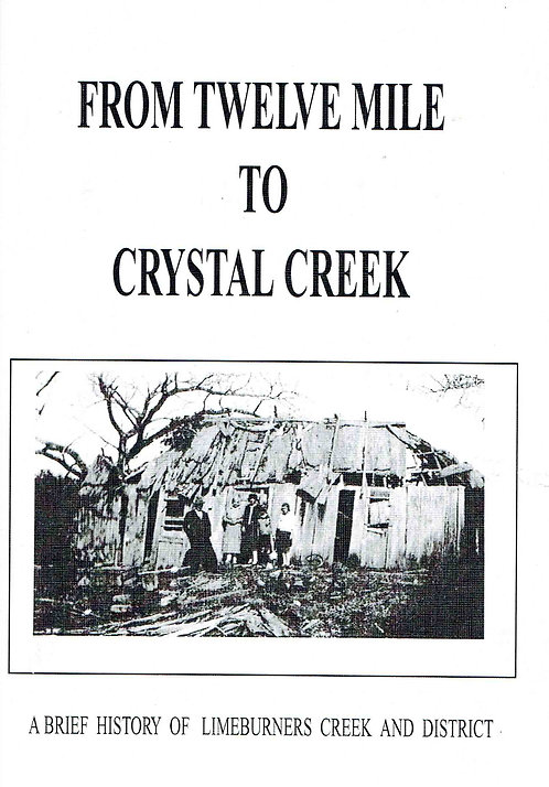 From Twelve Mile to Crystal Creek