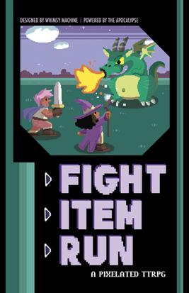 Fight Item Run: A Pixelated TTRPG