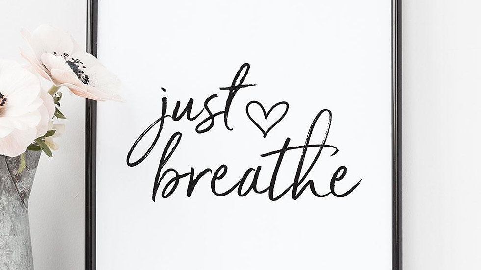 Just Breath Quote Print