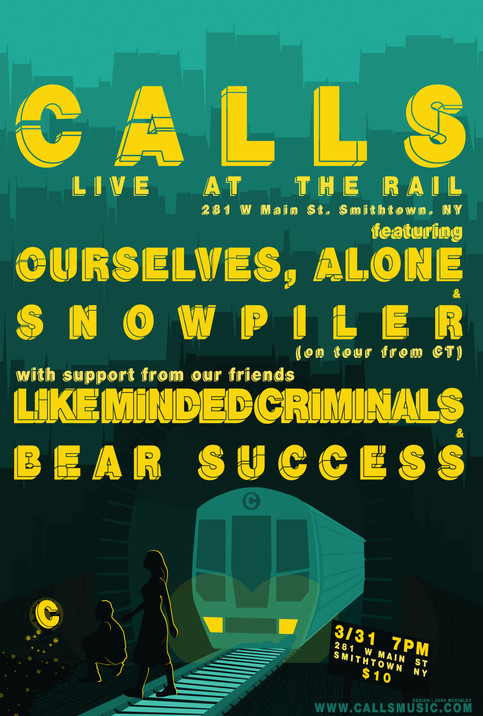 3/31 w/ Ourselves Alone, Snowpiler, Bear Success, Like Minded Criminals