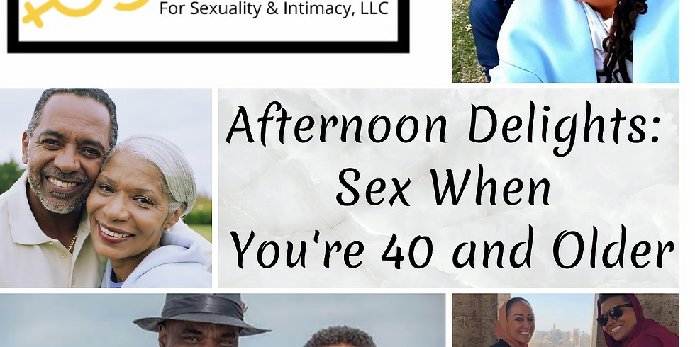 Afternoon Delights: Sex When You're 40 and Older