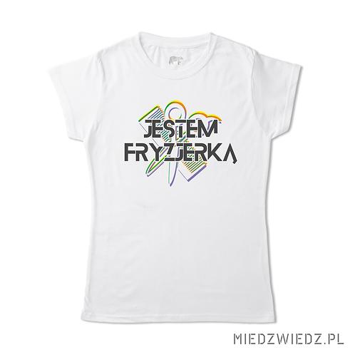 Koszulka - JESTEM FRYZJERKĄ