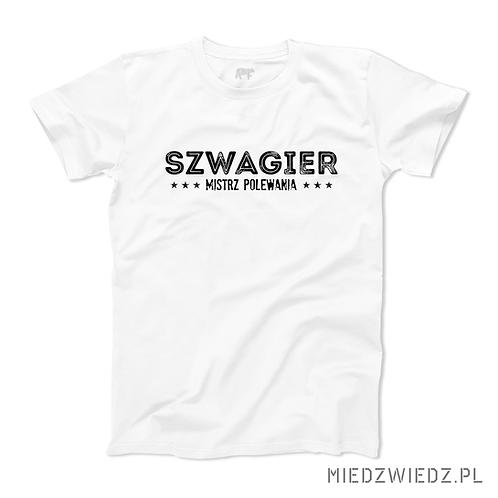 Koszulka - SZWAGIER MISTRZ POLEWANIA