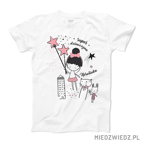 Koszulka - SUPER DZIEWCZYNA + IMIĘ