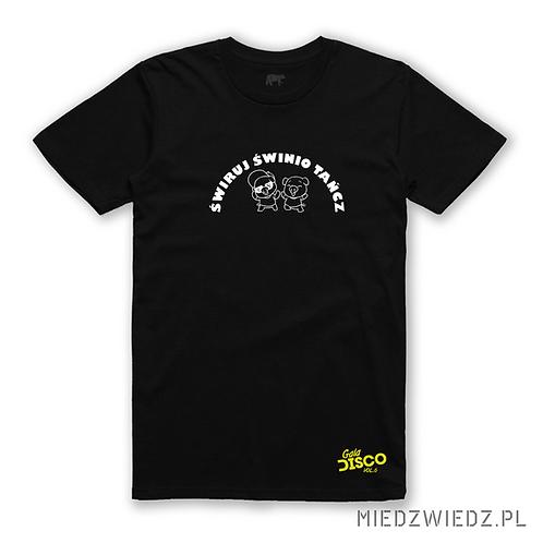 koszulka oficialna- GALA DISCO vol.6 - ŚWIRUJ ŚWINIO TAŃCZ