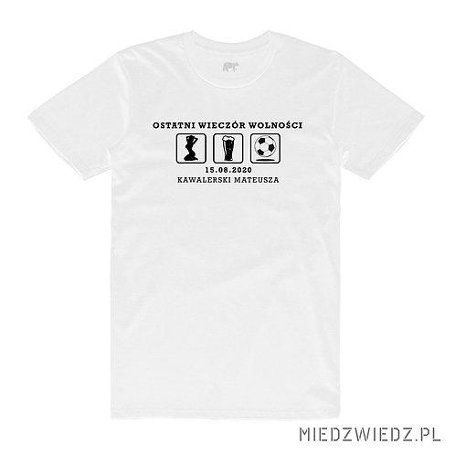 koszulka - OSTATNI WIECZÓR WOLNOŚCI