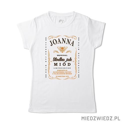 Koszulka - SŁODKA JAK MIÓD (imię+data urodzenia)