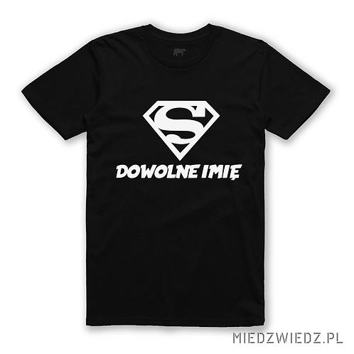 """koszulka -  SUPER """"Twoje imię"""""""