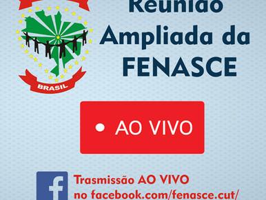 Assista a transmissão AO VIVO da reunião ampliada da FENASCE