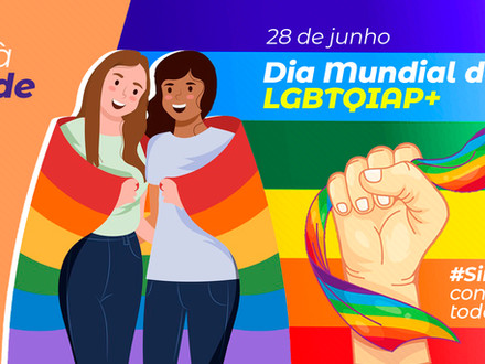 28 de Junho - Dia Internacional do Orgulho LGBT