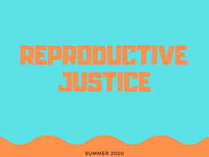 Reproductive Justice RC4G